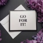 E-Artistry Greeting Card - Go For It